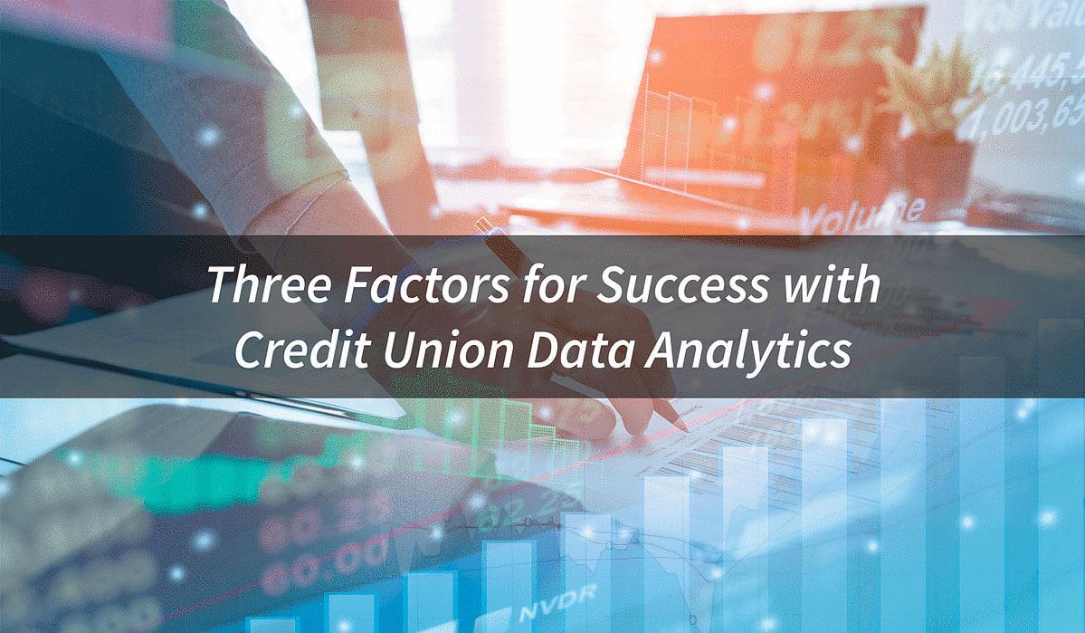 Success with credit union data analytics