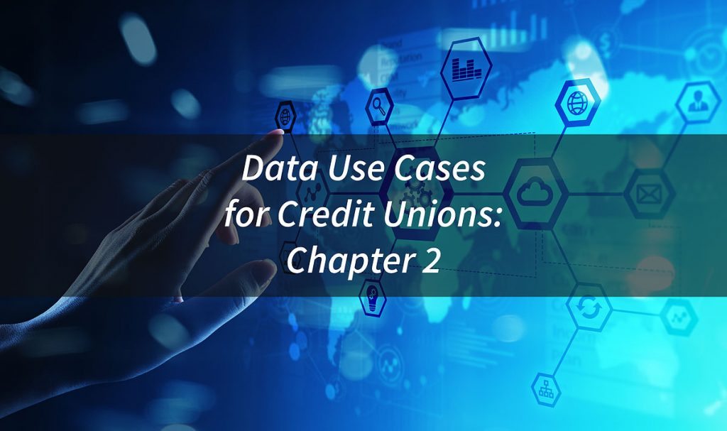 Data Use Cases for Credit Unions
